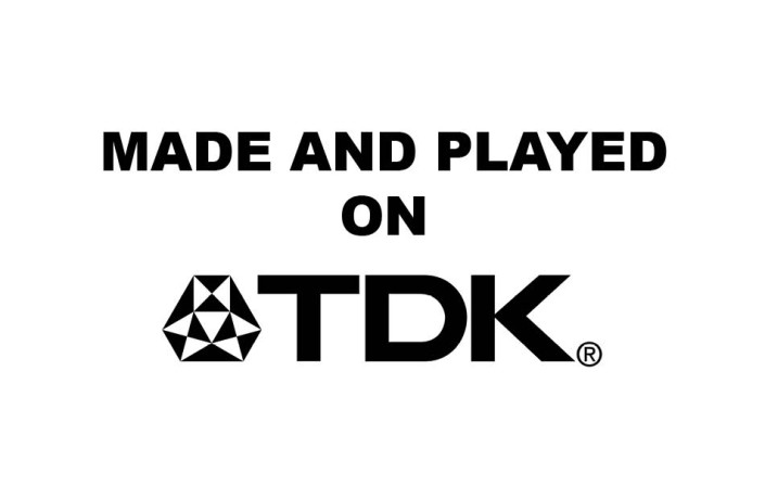 Endlines: TDK - Made and played on TDK