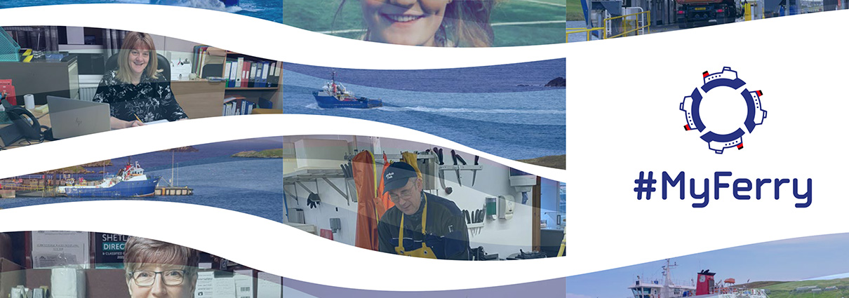 Shetland Ferries #MyFerry campaign